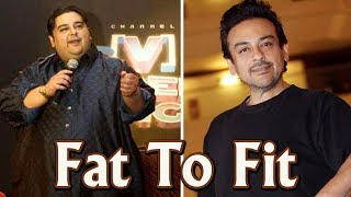From Fat To Fit - Adnan Sami