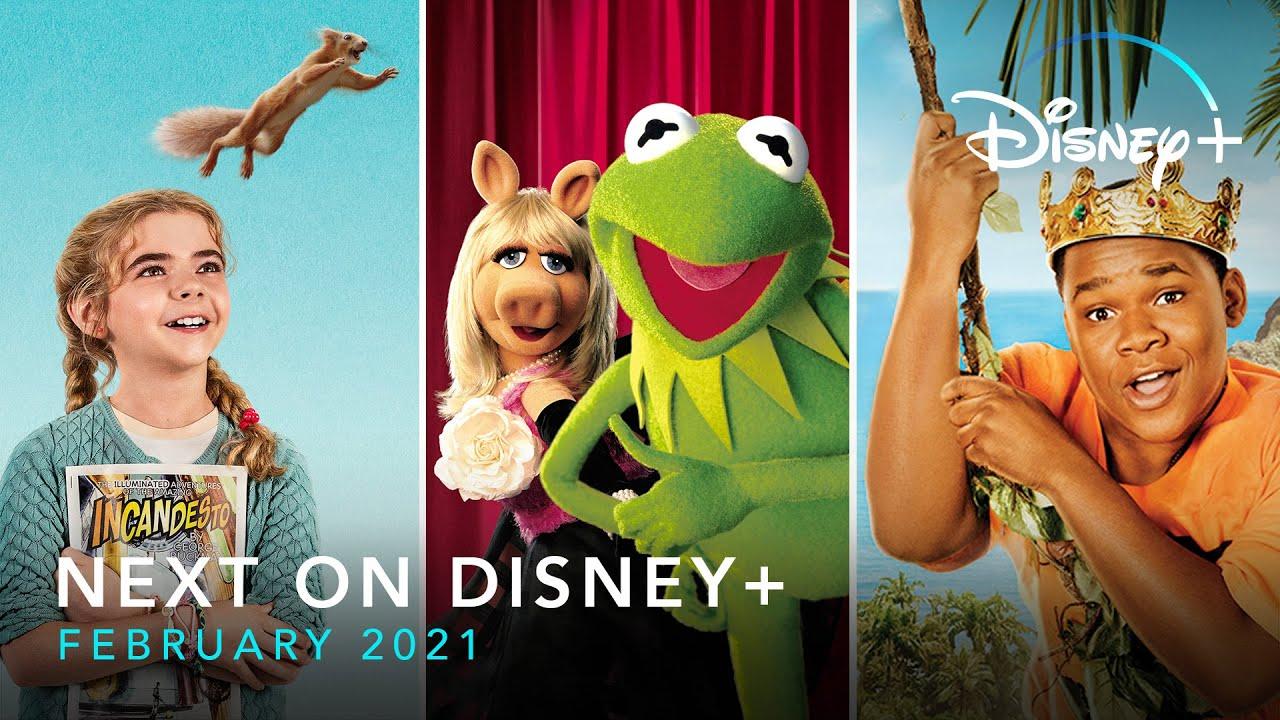 Next On Disney+ - February 2021  Disney+
