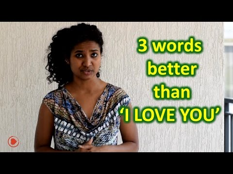 These 3 Words Are Better Than 'I Love You' #1