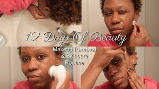 Makeup Removal & Skincare Routine | 12 Days Of Beauty