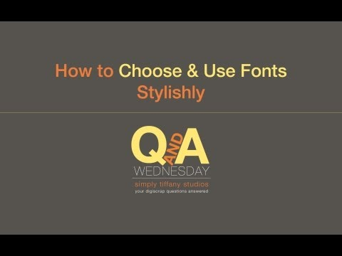 How to Choose & Use Fonts Stylishly