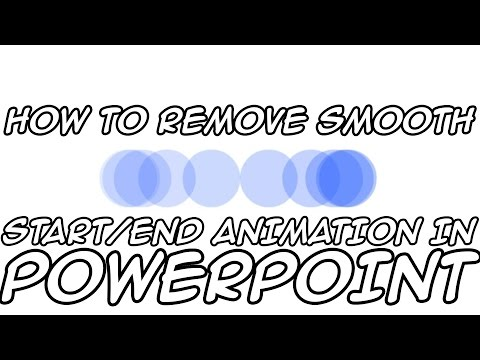 Quick Tutorial: How To Remove Smooth Start/End Animation in PowerPoint