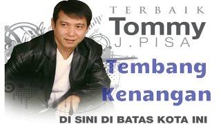 Kumpulan Lagu Kenangan Tommy J Pisa Album   Nonstop Best Of Tommy J Pisa