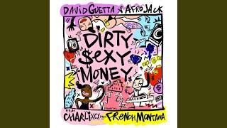 Dirty Sexy Money (feat. Charli XCX & French Montana)