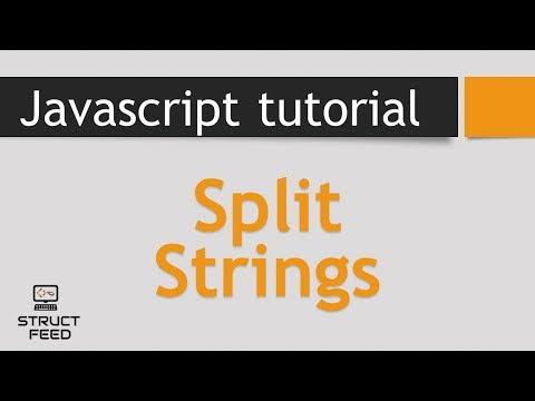 JavaScript Tutorial 36 - Split Strings in Javascript