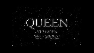 Queen - Mustapha (Official Montage Video)