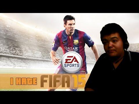 FIFA 15 - I Hate Football games!