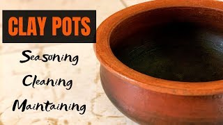 Download Claypots || Seasoning without traditional oven || Cleaning & Maintanance Video