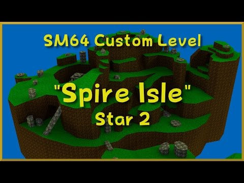 Super Mario 64 Custom Level - Spire Isle (Star 2)