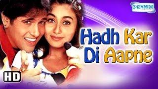 Hadh Kar Di Aapne {HD} - Superhit Comedy Film - Govinda - Rani Mukherji