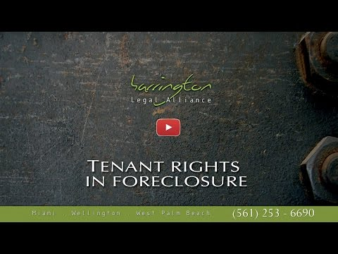 Real Estate: Tenant Rights in Foreclosure | Harrington Legal Alliance | WPB, FL