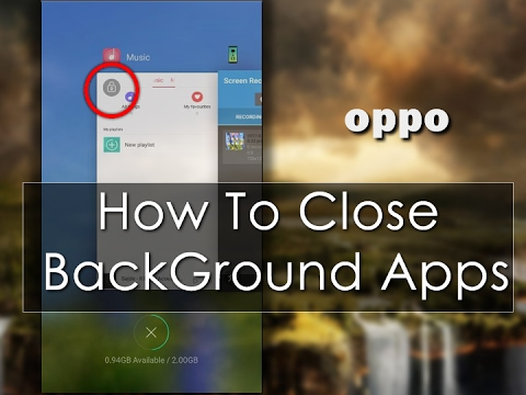 OPPO  How to close Background Apps ✔