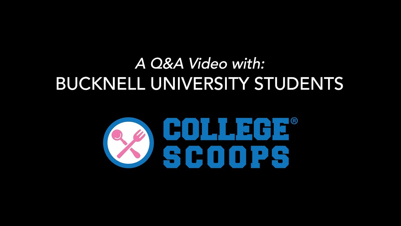 A Q&A with Bucknell University Students