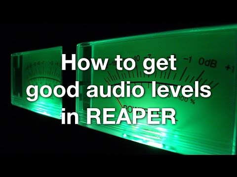 How to get good audio levels in REAPER