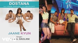 Jaane Kyun - Official Audio Song | Dostana | Vishal Shekhar