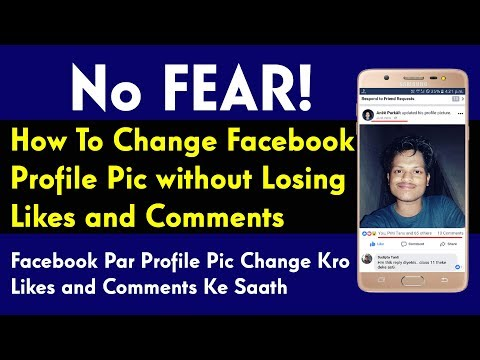How To Change Facebook Profile Picture without Losing Likes & Comments