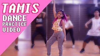 """Ella Cruz - """"Tamis"""" Dance Practice"""