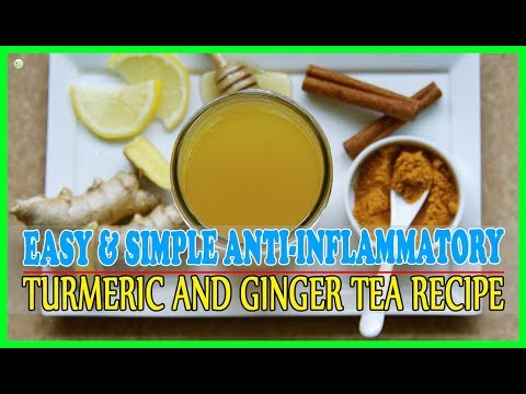 An Easy And Simple Anti-Inflammatory Turmeric Ginger Tea Recipe | Best Home Remedies