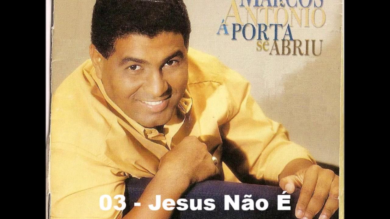 Marcos Antonio - A Porta Se Abriu - CD Completo