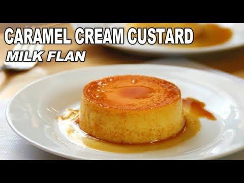 Caramel Cream Custard - Delicious Milk Flan