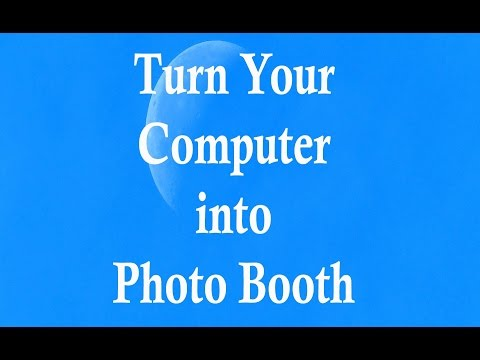 How to Turn Computer into Photo Booth