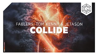 Fablers, Tom Kenny & Jetason - Collide (Official Lyric Video)