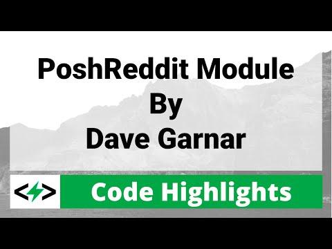 Code Highlight: PoShReddit Module by Dave Garnar