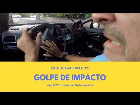 2018 Subaru WRX STI • Golpe de Impacto • Vlog 095