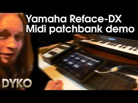 Yamaha Reface-DX Midi patchbank demo