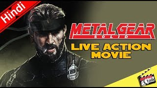 Metal Gear Solid Live Action Movie [Explained In Hindi]