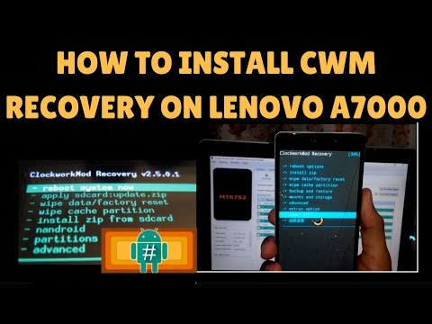 How To Install CWM recovery on Lenovo A-7000(LOLLIPOP) step-by-step method