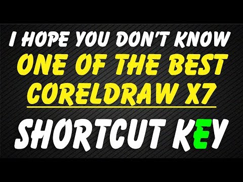 Coreldraw x7 Shortcut key Best tips for you By as Graphics