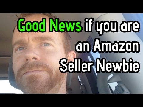 If You Are New to Amazon Selling--Be Encouraged!