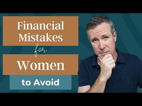 Financial Mistakes for Women to Avoid