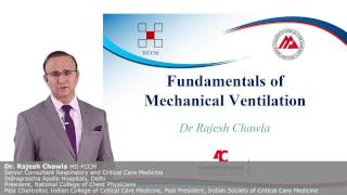 Fundamentals of Mechanical Ventilation - Dr Rajesh Chawla 4C (Comprehensive Critical Care eCourse)