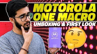 Motorola One Macro Unboxing and First Look – Price in India, Key Features