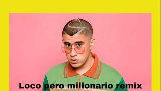 N-fasis ft  Bad Bunny - loco pero millonario remix