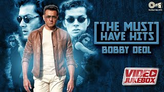 The Must Have Hits BOBBY DEOL - Video Jukebox | Soldier | Naqaab | Race 3