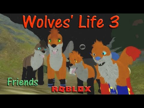 Roblox - Wolves' Life 3 - Friends IX - HD