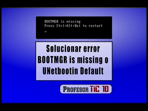 Solucionar Error Windows  BOOTMGR is missing o UNetbootin Default Bootear con Rufus