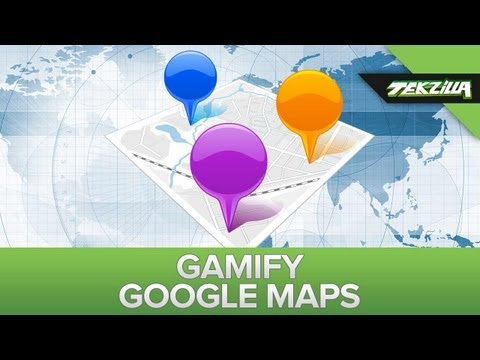 Gamify Google Maps!