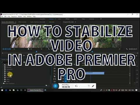How To Stabilize Video In Adobe Premier Pro In Hindi
