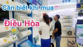 Cần biết khi mua điều hòa - máy lạnh