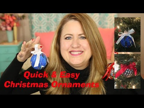 Fast Easy to Make Christmas Ornaments