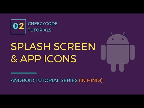 Create Splash Screen or Welcome Screen in Android | Change Android App Icon Tutorial (in Hindi)