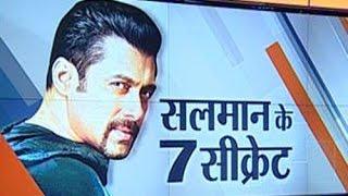 Exclusive: 7 secrets of Salman Khan