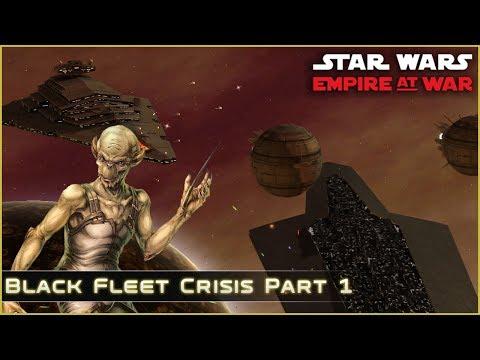 Black Fleet Crisis [ Yevetha ] - Part 1 - Thrawn's Revenge 2.2 - Star Wars Empire at War Mod