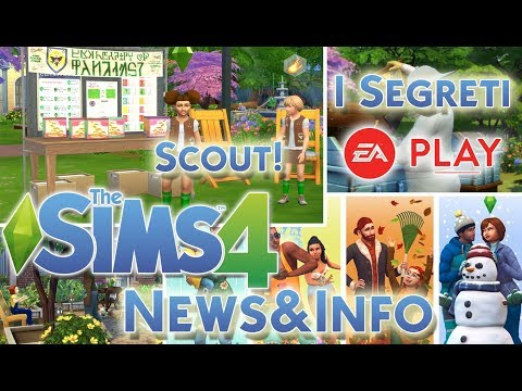 THE SIMS 4 ITA STAGIONI/SEASONS:SCOUT E SEGRETI DALL'EA PLAY![NEWS&INFO]