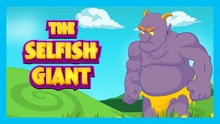 THE SELFISH GIANT - KIDS HUT STORIES || BEDTIME STORIES AND FAIRY TALES FOR KIDS - ANIMATED STORIES