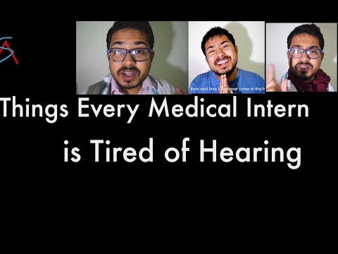 Things Every Medical Intern is tired of hearing || MBBS-Internship||AS